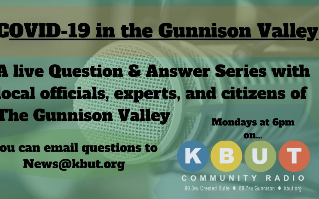KBUT Will Host Ongoing Q&A Series with Local Officials, Experts, and Citizens.
