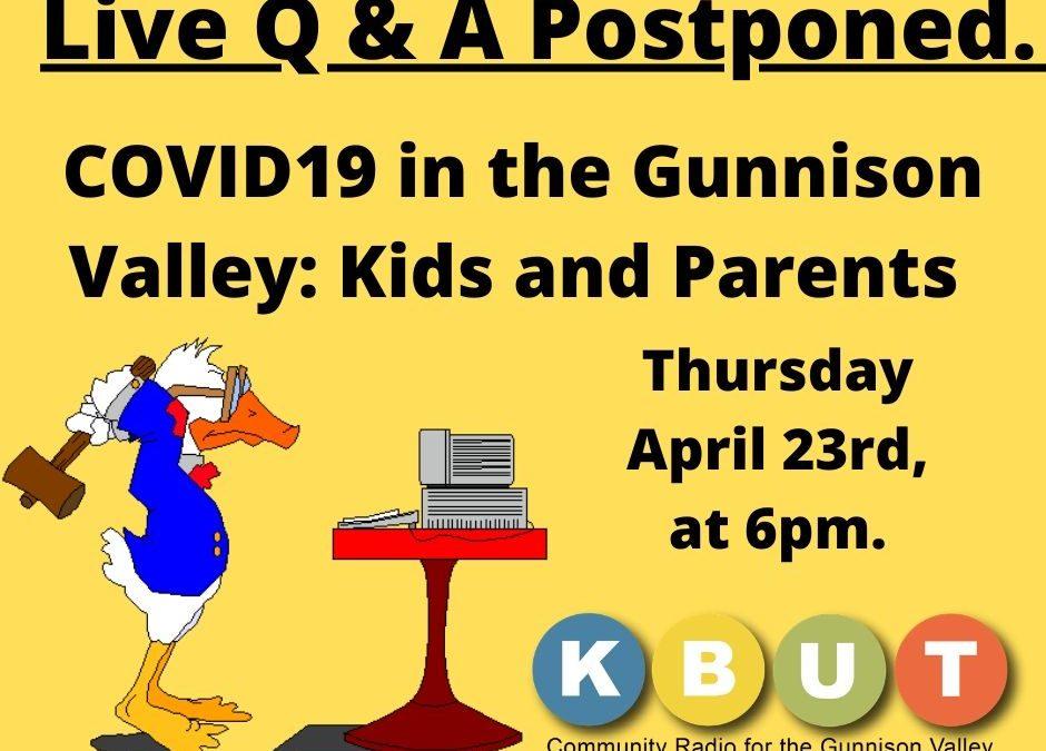 Live Q & A Postponed