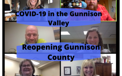 COVID-19 in the Gunnison Valley: Reopening