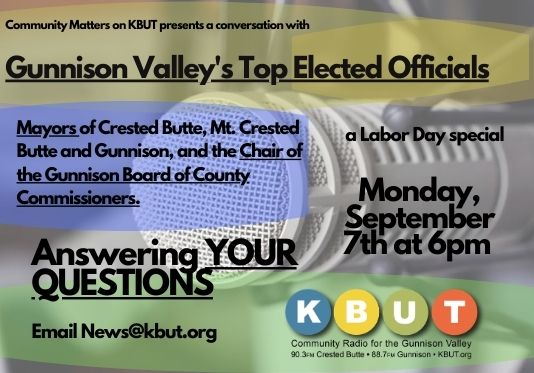 A Conversation With the Gunnison Valley's Top Elected Officials