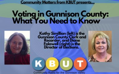 Voting in Gunnison County -What You Need to Know